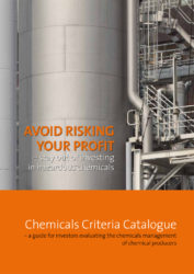 Chemicals Criteria Catalogue – a guide for investors evaluating the chemicals management of chemical producers (2012)