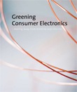 Greening Consumer Electronics Report (2009)