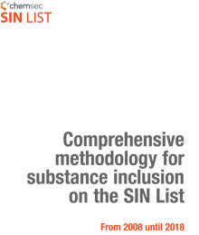 Comprehensive  methodology for  substance inclusion  on the SIN List