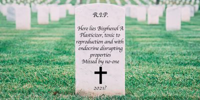 """Image of tombstone with the inscription """"R.I.P. Here lies Bisphenol A plasticizer, toxic to reproduction and with endocrine disrupting properties Missed by no-one +2021?"""""""